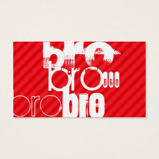 Bro; Scarlet Red Stripes Business Card