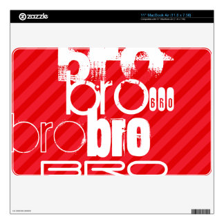 Bro; Scarlet Red Stripes Skin For MacBook