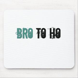 bro to ho ratio mouse pad