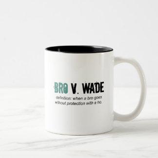 bro v wade Two-Tone coffee mug