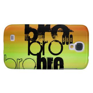 Bro; Vibrant Green, Orange, & Yellow Samsung Galaxy S4 Cases