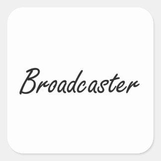 Broadcaster Artistic Job Design Square Sticker