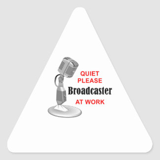 BROADCASTER AT WORK TRIANGLE STICKER