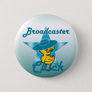 Broadcaster Chick #7 Pinback Button