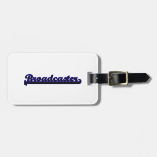 Broadcaster Classic Job Design Tags For Luggage