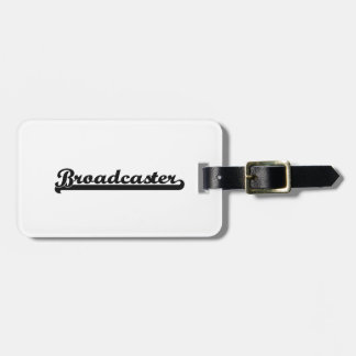Broadcaster Classic Job Design Tag For Bags