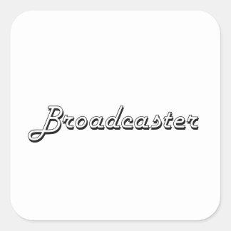 Broadcaster Classic Job Design Square Sticker