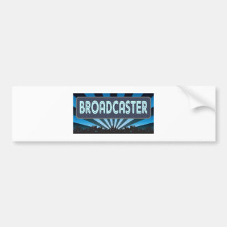 Broadcaster Marquee Bumper Stickers