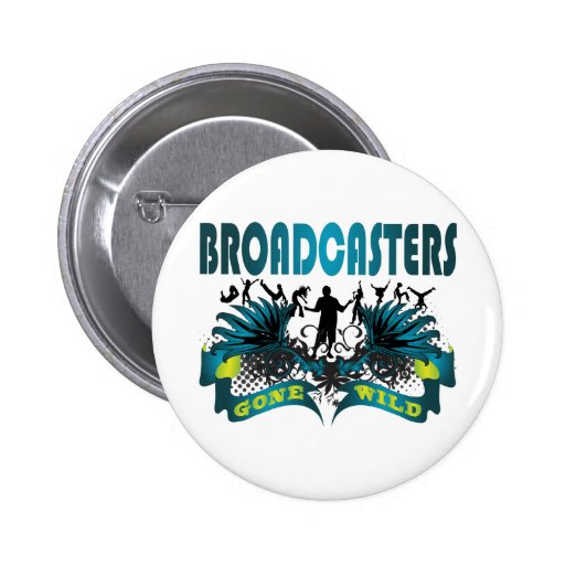 Broadcasters Gone Wild 2 Inch Round Button