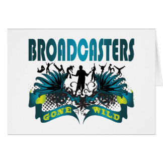 Broadcasters Gone Wild Greeting Card