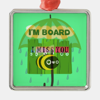 Broadly Speaking I miss You Metal Ornament