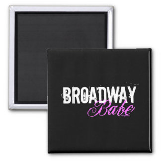 Broadway Babe 2 Inch Square Magnet
