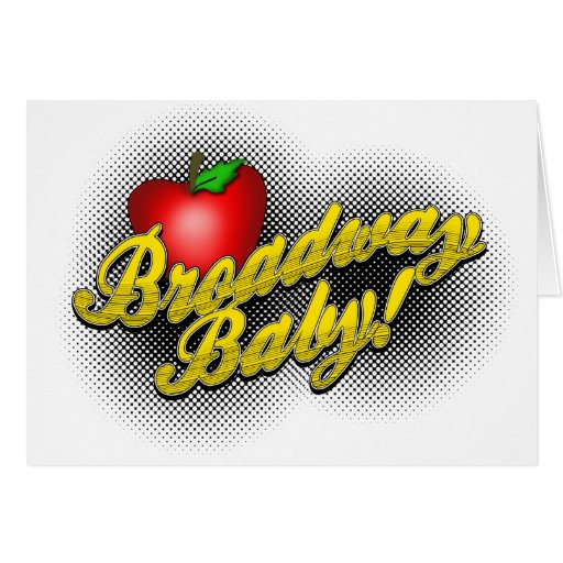 Broadway Baby! Card