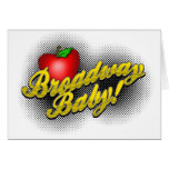 Broadway Baby! Greeting Cards