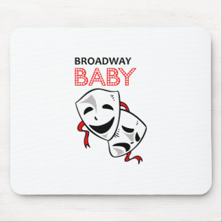 BROADWAY BABY MOUSE PAD