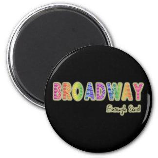 Broadway bastante dijo el imán