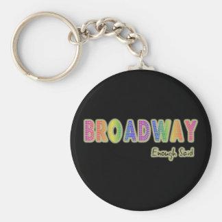 Broadway bastante dijo llavero