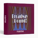 Broadway Bound! 3 Ring Binder