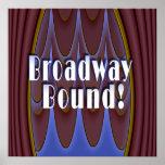Broadway Bound! Print