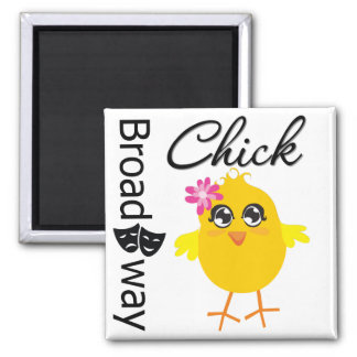 Broadway Chick 2 Inch Square Magnet