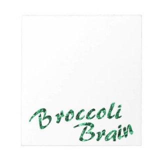 Broccoli brain scratch pad