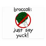 Broccoli - Just Say Yuck! Post Card