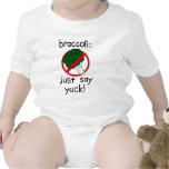Broccoli - Just Say Yuck! Tee Shirts