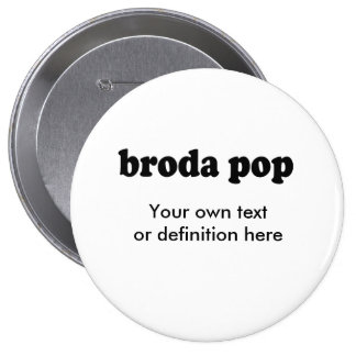 BRODA POP PIN