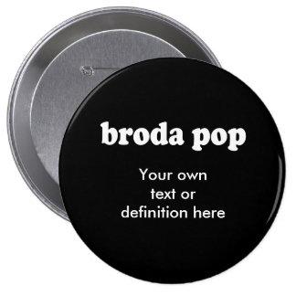 BRODA POP PINS