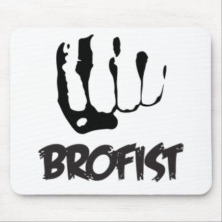 ¡BROFIST!!! TAPETES DE RATON