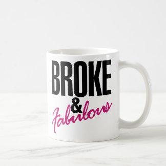 Broke and Fabulous money humor Mug