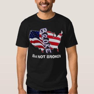 Broke But Not Broken Patriotic Tee Shirts