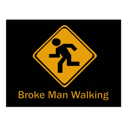 Broke Man Walking Postcard