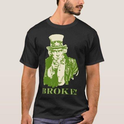 BROKE! T-Shirt