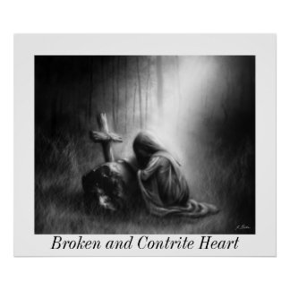 Broken and Contrite Heart- Medium Poster