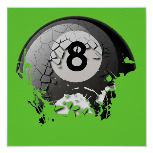 Broken and Cracked 8 Ball Poster