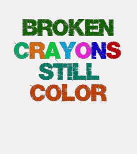 Broken Crayons Still Color Gifts On Zazzle