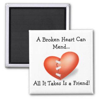 Broken Heart can mend Magnet