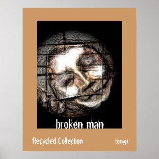 """""""Broken Man"""" Poster"""