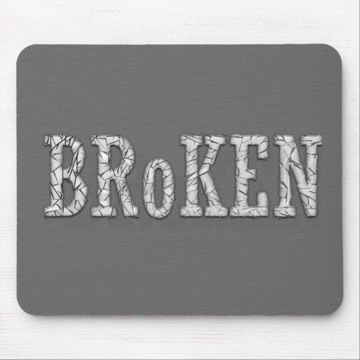 Broken Mouse Pads