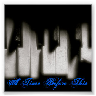 broken-piano-keys, A Time Before This Poster