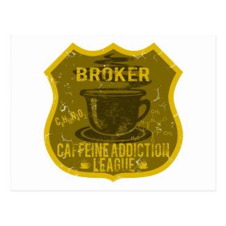 Broker Caffeine Addiction League Postcard