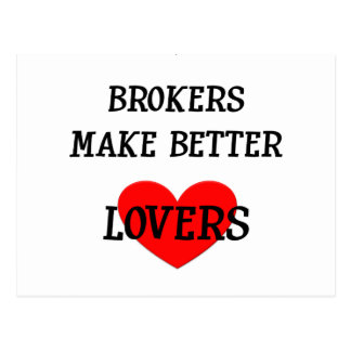 Brokers Make Better Lovers Postcard