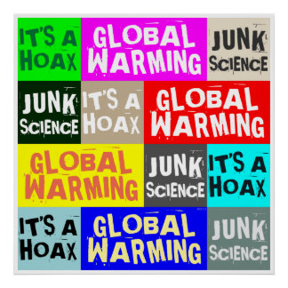 Broma del calentamiento del planeta posters