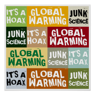 Broma del calentamiento del planeta póster
