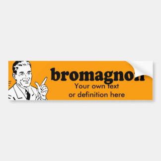 BROMAGNON BUMPER STICKERS