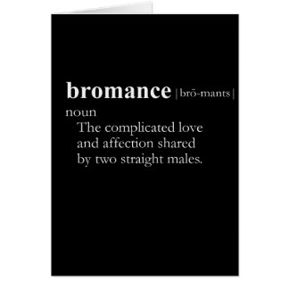 BROMANCE (definición) Tarjeta De Felicitación