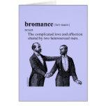 BROMANCE GREETING CARD