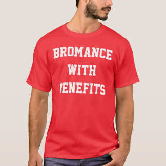 Bromance with Benefits Red Shirt
