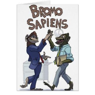 Bromo Sapiens (en la oficina) Felicitación